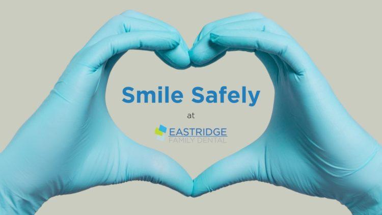 Smile Safely at Eastridge Family Dental